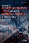 Measuring Business Interruption Losses and Other Commercial Damages: An Economic Approach Cover Image