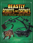 Beastly Robots and Drones: Military Technology Inspired by Animals Cover Image