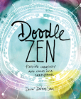 Doodle Zen: Finding Creativity and Calm in a Sketchbook Cover Image