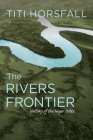 The Rivers Frontier: History of the Niger Delta Cover Image