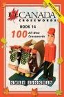 O Canada Crosswords Book 14: 100 All New Crosswords Cover Image
