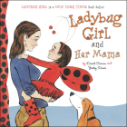 Ladybug Girl and Her Mama Cover Image
