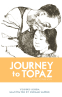 Journey to Topaz: A Story of the Japanese-American Evacuation Cover Image