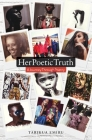 HerPoeticTruth: A Journey Through Poetry Cover Image