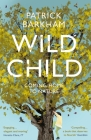 Wild Child: Coming Home to Nature Cover Image
