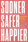 Sooner Safer Happier: Antipatterns and Patterns for Business Agility Cover Image