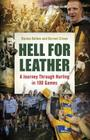 Hell for Leather: A Journey Through Hurling in 100 Games Cover Image