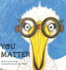 You Matter: As Told By Charlie The Stork Cover Image