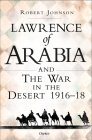 Lawrence of Arabia on War: The Campaign in the Desert 1916–18 Cover Image