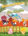 Bauernhof-Malbuch für Kinder: Ausmalbilder Bauernhof Tiere Seiten mit Kuh, Pferd, Huhn, Bauer und mehr! Cover Image