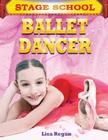 Ballet Dancer (Stage School) Cover Image