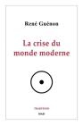 La crise du monde moderne Cover Image