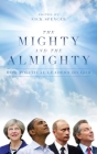 The Mighty and the Almighty: How Political Leaders Do God Cover Image