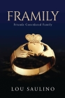 Framily: Friends Considered Family Cover Image