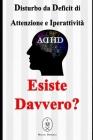 Disturbo da Deficit di Attenzione e Iperattività - Esiste Davvero? Cover Image