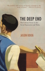 The Deep End: The Literary Scene in the Great Depression and Today Cover Image