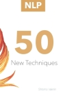 Nlp: 50 New Techniques Cover Image