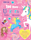 Too Many Unicorns, Fairies & Mermaids (Flip, Flap and Find) Cover Image