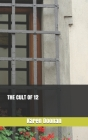 The Cult of 12 Cover Image