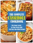 The Complete Casserole Cookbook: Put Some Lovin' in Your Oven with 150 Easy One-Dish Recipes Cover Image