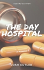 The Day Hospital: A Memoir Cover Image