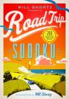Will Shortz Presents Road Trip Sudoku: 200 Puzzles on the Go Cover Image