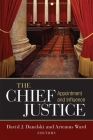 The Chief Justice: Appointment and Influence Cover Image