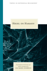 Hegel on Hamann (Topics In Historical Philosophy) Cover Image