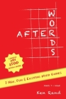 Afterwords: 7 New, Fun & Exciting Word Games Cover Image