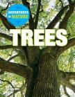 Trees (Adventures in Nature) Cover Image