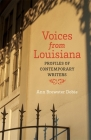 Voices from Louisiana: Profiles of Contemporary Writers Cover Image