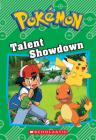Talent Showdown (Pokémon: Chapter Book) Cover Image