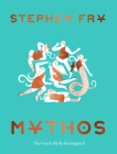 Mythos: (Ancient Greek Mythology Book for Adults, Modern Telling of Classical Greek Myths Book) Cover Image