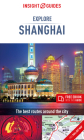 Insight Guides Explore Shanghai (Travel Guide with Free Ebook) (Insight Explore Guides) Cover Image