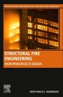 Structural Fire Engineering: From Principles to Design Cover Image