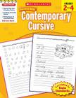 Scholastic Success With Contemporary Cursive: Grades 2–4 Workbook Cover Image