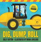 Dig, Dump, Roll Cover Image