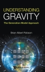 Understanding Gravity: The Generation Model Approach Cover Image