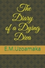 The Diary of a Dying Diva Cover Image