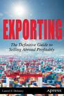 Exporting: The Definitive Guide to Selling Abroad Profitably Cover Image