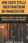Ihre erste Stelle oder Praktikum im Finanzsektor Cover Image