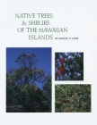 Native Trees and Shrubs of the Hawaiian Islands: An Extensive Study Guide Cover Image