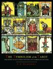 The Symbolism of the Tarot [Color Illustrated Edition] Cover Image