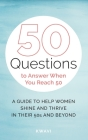 50 Questions to Answer When You Reach 50 Cover Image