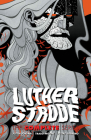 Luther Strode: The Complete Series Cover Image