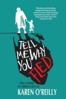 Tell Me Why You Fled: True Stories of Seeking Refuge Cover Image