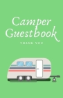 Thank You Camper Guestbook: Vacation Rental Guestbook Cover Image