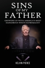 Sins of My Father: Growing Up with America's Most Dangerous White Supremacist Cover Image
