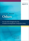 Living with Others: A Workbook for Steps 8-12 (A Program for You) Cover Image