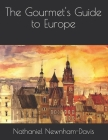 The Gourmet's Guide to Europe Cover Image
